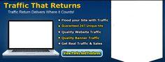 TrafficReturn.com Get Traffic that Returns! Get Real, Self Development, Internet Marketing, Motivation, Website, Projects, House, Ideas, Affiliate Marketing