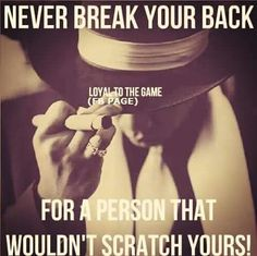 Don't break your back I Got Your Back, Keep It Real, Fb Page, Dating Advice, So True, Life Lessons, Quote Of The Day, Inspirational Quotes, Facts