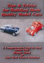 Donn Yost Tips & Tricks for Building Show Quality Model Cars | oldmanmodels.com  $39.95