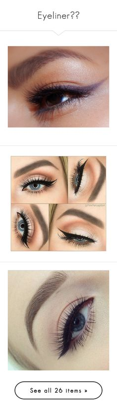 """""""Eyeliner✍🏼"""" by moon-crystal-wolff ❤ liked on Polyvore featuring beauty products, makeup, eye makeup, eyeshadow, beauty, bath & beauty, grey, hypoallergenic eyeshadow, mineral eye shadow and mineral eye makeup"""