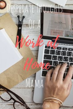 Desperate thoughts of a work-at-home Mama Earn Money From Home, Way To Make Money, How To Make, Parenting Advice, Kids And Parenting, All About Mom, Sell Your Stuff, What To Pack, Work From Home Moms