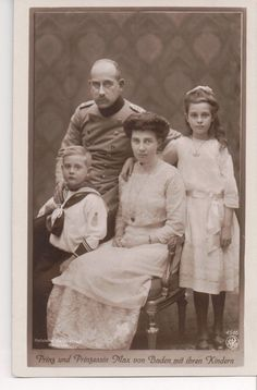 Prince Maximilian of Baden, Marie Louise of Hanover and children,  Maria Alexandra and Berthold.  Prince Berthold married Princess Theodora of Greece and Denmark, an older sister of Philip the Duke of Edinburgh.  Princess Maria Alexandra was killed during the bombing of Frankfurt in WWII.