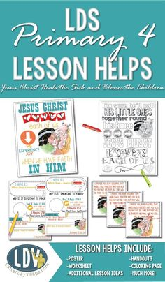 LESSON HELPS FOR: Primary 4-Lesson 35: Jesus Christ Heals the Sick and Blesses the Children. #LDSPRINTABLES #ldsprimary #lessonhelps