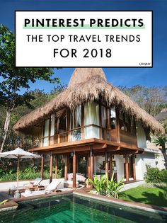 Pack your bags! Pinterest predicts the top travel trends for 2018.