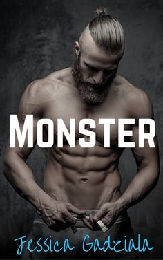 Old Story: Monster (Savages #1) Jessica Gadziala