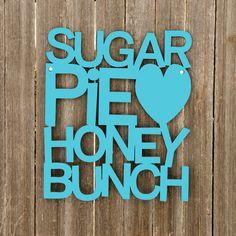 Sugar Pie Honey Bunch (valentine, love, heart) ❤ liked on Polyvore