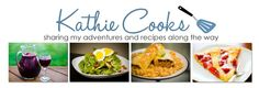 Great recipe blog...kathie is in Culinary School