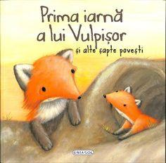Prima iarna a lui Vulpisor si alte sapte povesti -  -  - Tandem, Childrens Books, My Books, Writing, Kids, Animals, David, Movies, Libros