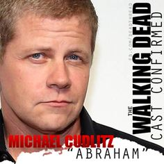 Michael Cudlitz..REALLY!?!? I hope he doesn't die quickly. He's a fantastic actor.