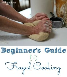 Are you looking for ways to stretch your budget? How you cook and what you buy make a difference. Check out my beginner's guide to frugal cooking.