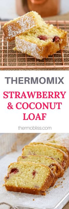 A quick and easy Thermomix Strawberry & Coconut Loaf. the perfect way to make use of in season strawberries! The perfect lunch box treat! Baby Food Recipes, Sweet Recipes, Cake Recipes, Cooking Recipes, Strawberry Bread, Strawberry Desserts, Homemade Baby Foods, Homemade Cakes, Thermomix Desserts
