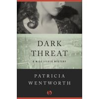 Dark Threat by Patricia Wentworth