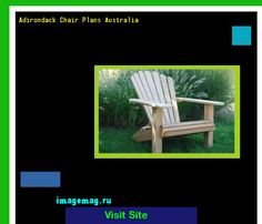 Adirondack Chair Plans Australia 200048 - The Best Image Search