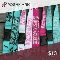 *Sale* 4 New Love Pink Lanyards New without tag  This listing is for 4 lanyards Holiday Special pricing  Don't miss out!  Orders placed Friday-Sunday will ship out Monday :) PINK Victoria's Secret Accessories Key & Card Holders
