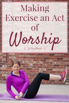 Christian women, take the dread & obligation out of your workout by bringing God to the center and making exercise an act of worship. Weight Loss Journey, Weight Loss Tips, Lose Weight, Health Benefits, Health Tips, Health Care, Fitness Tips, Health Fitness, Easy Fitness