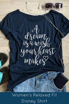 "Women's relaxed fit ""A Dream is a wish your heart makes"" Disney shirt. #ad #disney"