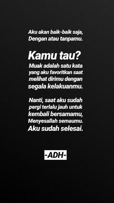 New Quotes Indonesia Cinta Sendiri Ideas Love Quotes For Her, Cute Love Quotes, New Quotes, Mood Quotes, True Quotes, Qoutes, Deep Relationship Quotes, Quotes About Love And Relationships, Secret Crush Quotes
