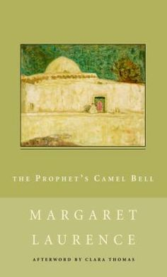 The Prophet's Camel Bell book by Margaret Laurence Ebook Pdf, Camel, My Books, Somali, Club, Link, Camels, Bactrian Camel