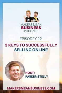 Parker talks about what it takes to start successfully selling online. These are e-commerce insights you're not going to want to miss!