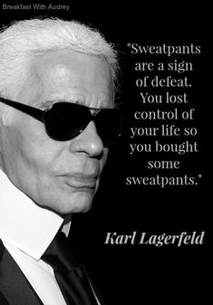 Karl Lagerfeld Quote, Style Quote, fashion quote