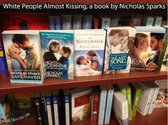 white people almost kissing... by nicholas sparks