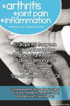 Essential oil massage blend for arthritis joint pain and inflammation. Try this natural treatment using Wintergreen Eucalyptus Frankincense Lemongrass Lavender Orange and Coconut Oil. by juana Wintergreen Essential Oil, Essential Oils For Massage, Frankincense Essential Oil, Doterra Essential Oils, Essential Oil Blends, Essential Oil Diffuser, Yl Oils, Doterra Blends, Lemongrass Essential Oil