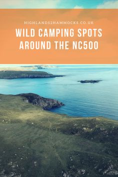 Wild Camping Spots around the NC500 | highlands2hammocks