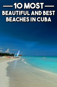 10 Most Beautiful and Best Beaches in Cuba - Travel & Pleasure