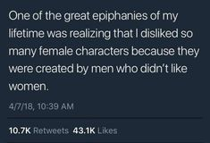 I also hated reading books written by women that showed other girls as rivals and beneath them, for really stupid things Writing Tips, Writing Prompts, Feminist Af, All That Matters, Intersectional Feminism, Patriarchy, Stupid Things, Random Things, Social Justice