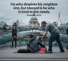 Blessed is he who is kind to the needy. Proverbs 14:21 Proverbs 28, Book Of Proverbs, Free Daily Devotional, Todays Verse, Daily Wisdom, Christian Memes, Bible Truth, Bible Verses Quotes, Bible Scriptures