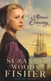 Anna's Crossing, Amish Beginnings Series #1