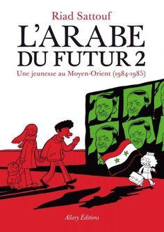 """""""L'Arabe du futur"""" de Riad Sattouf, Allary. Cette BD me laisse perplexe. Elle retrace la deuxième partie de l'enfance de l'auteur, enfin, je suppose, je n'ai pas lu le premier. Ca se passe en Syrie, dans les années 1984-85. Il y a beaucoup de dérision dans cette BD. Et ça me parle pas. J'ai l'impression qu'au vu de ce qui se passe actuellement, ça ne peut qu'accentuer les stéréotypes... mais je suis peut-être trop rigide..."""