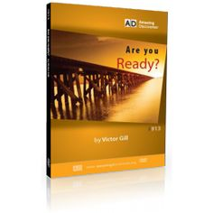 Are you Ready by Victor Gill - We are facing the final events that will culminate in the coming of Christ and the destruction of the wicked. Are we, as a Church, ready for what lies ahead? Destruction, Word Of God, Discovery, Evolution, Christ, Wicked, Lord, Events, Amazing