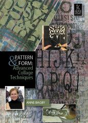 Pattern & Form: Advanced Collage Techniques with Anne Bagby