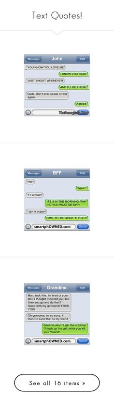 """Text Quotes!"" by princesspasha ❤ liked on Polyvore featuring text, quotes, funny, text messages, words, phrase, saying, random, filler and pictures"