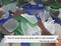 The Comfy Crafter: How to Make Imitation Sea Glass with a Rock Tumbler. I'm going to take the bags of sea glass from Walmart and try this as it is too sharp looking as is. Sea Glass Crafts, Sea Glass Art, Sea Glass Jewelry, Stained Glass, Shell Jewelry, Fused Glass, Beach Crafts, Fun Crafts, Diy And Crafts