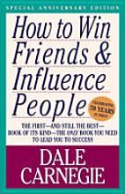 How to Win Friends & Influence People is a great book that will help you not only in business, but in everyday life.