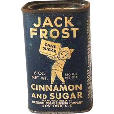 Jack Frost Cinnamon and Sugar tin Vintage Baking, Vintage Tins, Vintage Labels, Vintage Kitchen, Vintage Antiques, Vintage Laundry, Spice Tins, Old Spice, In China