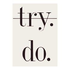 do it. on We Heart It. http://weheartit.com/entry/84158602/via/best1dols