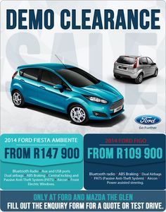 Ford Demo Clearance Sale! 2014 Ford Figo from R109 900 Features Bluetooth radio & Now from only R3 900: Ford Ecosport 1.5 Titanium Auto. Retail ... markmcfarlin.com
