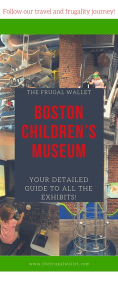 Comprehensive Guide to the Boston Children's Museum – The Frugal Wallet - Travel Terminal 2020 Free Travel, Us Travel, Family Travel, Travel Tips, Family Trips, Travel Hacks, Travel Ideas, Family Vacations, Budget Travel