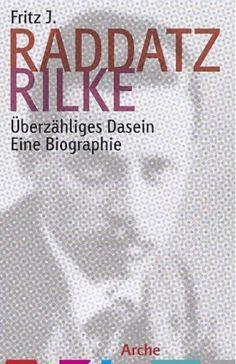 Bild zu: Fritz J. Raddatz: Rilke. Überzähliges Dasein: Einsamer nie als unter Bäumen - Bild 1 von 1 - FAZ