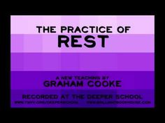 Here's a clip from one of Graham's newest teachings - The Practice Of Rest. This CD set is exclusively available at www.BrilliantBookHouse.com, along with ma...