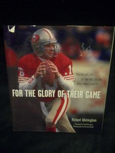 e7d1c40ff For The Glory Of Their Game - Stories of Life in the NFL - by Whittingham