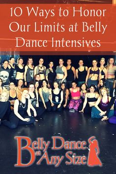 Ten ways to honor our limits at belly dance intensives by Sophia Ravenna   Belly Dance at Any Size