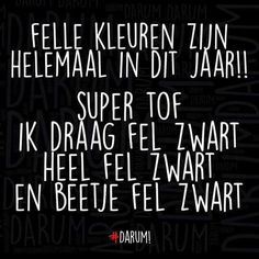 Crazy Quotes, Me Quotes, Qoutes, Funny Quotes, Dutch Quotes, The Old Days, Funny Moments, Make You Smile, Funny Texts