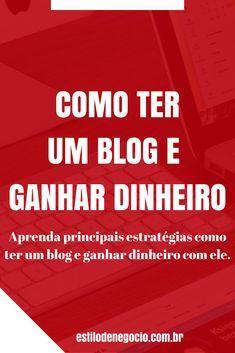 Aprenda agora como ter um blog e ganhar dinheiro com ele! ideias de negocios| ganhar dinheiro| renda extra| ganhar dinheiro com blog| dicas de negocio| trabalhar em casa| trabalhar na internet