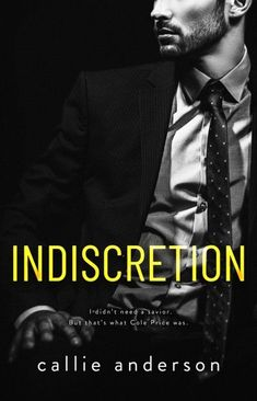 Release: Indiscretion by Callie Anderson Fiction Romance Books, Paranormal Romance Books, Romance Novels, Best Wattpad Books, Contemporary Romance Books, Reading Material, Historical Romance, Book Fandoms, Book Lists
