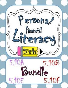 Personal Financial Literacy TEKS 5.10A 5.10B Task Cards Pesonal and Financial Literacy TEKS 5.10E 5.10F Balance a Simple Budget Task Cards Aligned to the Texas Essential Knowledge and Skills (TEKS)