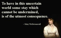 "Wollstonecraft, ""Thoughts on the Education of Daughter,"" #feminism, #education, #quote"